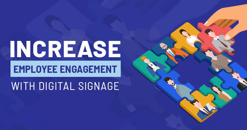 Digital signage raises employee engagement