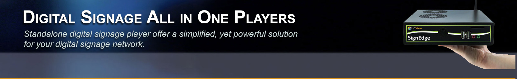 Digital Signage Standalone Players Series