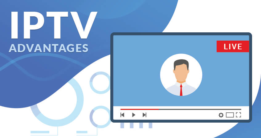 Advantages of IPTV