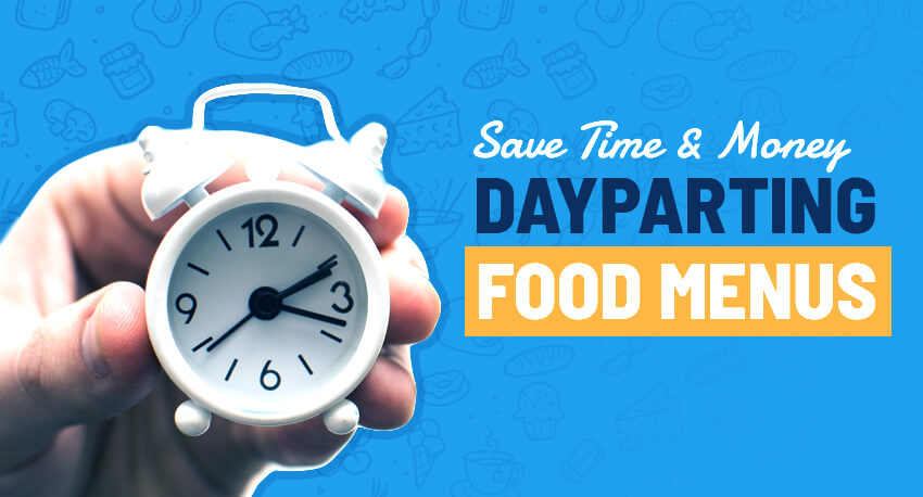 Save Time And Money With Dayparting