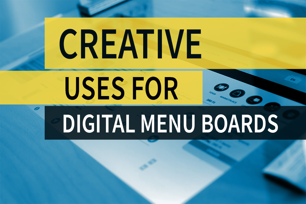 Creative Uses Of Digital Menu Boards