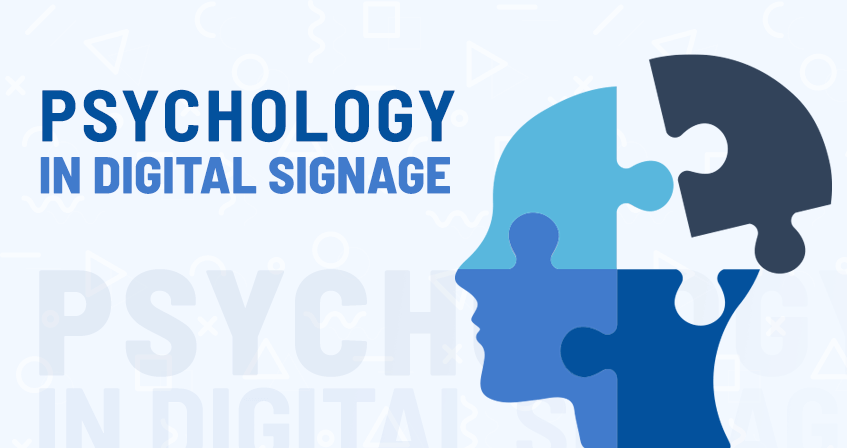 Psychology In Digital Signage